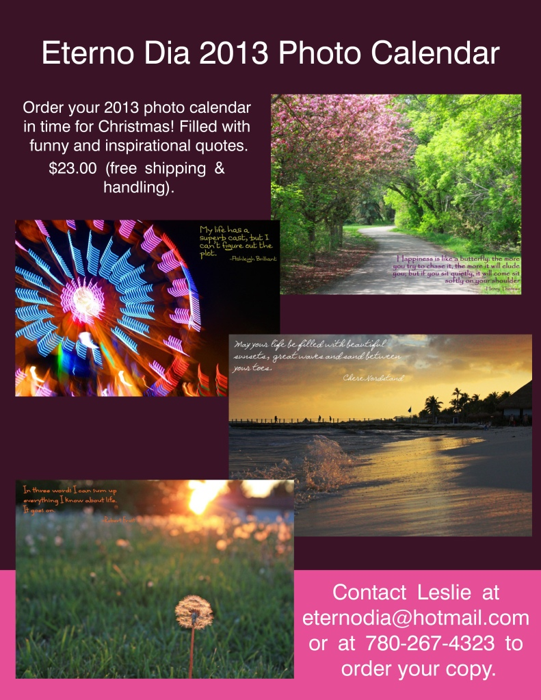 Get your 2013 Eterno Dia Calendar today!
